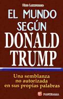 El Mundo Segun Donald Trump