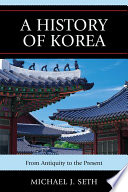 A History of Korea Surveys Korean History From Neolithic Times To The
