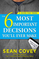 The 6 Most Important Decisions You ll Ever Make