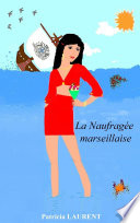 La Naufragée marseillaise