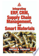 Integrating ERP  CRM  Supply Chain Management  and Smart Materials