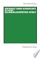 Gewalt und Konflikt in einer globalisierten Welt