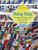 String Fling Us To A World Of String Piecing Strings