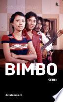 Profil dan perjalanan Bimbo - Seri II