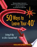 50 Ways to Leave Your 40s