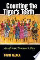 Counting the Tiger's Teeth Pdf/ePub eBook
