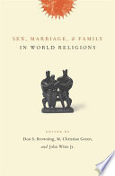Sex Marriage And Family In World Religions