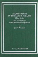 Major Trends in Formative Judaism