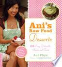 Ani s Raw Food Desserts