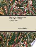 Estampes By Claude Debussy For Solo Piano 1903 Cd108 L 100