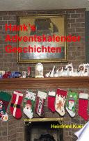Hank s Adventskalender Geschichten