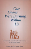 Our Hearts Were Burning Within Us