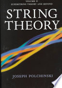 String Theory  Volume 2  Superstring Theory and Beyond