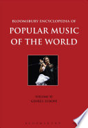 Bloomsbury Encyclopedia of Popular Music of the World  Volume 11