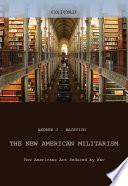 The New American Militarism