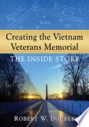 Creating the Vietnam Veterans Memorial