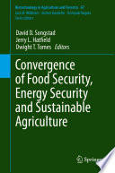 Convergence of Food Security  Energy Security and Sustainable Agriculture