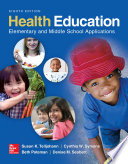 Health Education  Elementary and Middle School Applications