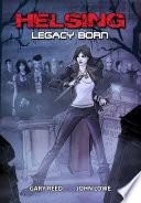 Helsing Legacy Born