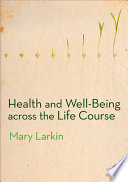 download ebook health and well-being across the life course pdf epub