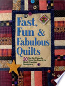 Fast  Fun and Fabulous Quilts