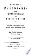 Gibbon's Geschichte des Verfalls und Untergangs des Römischen Reichs ; Dritter Theil