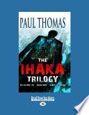The Ihaka Trilogy Vol 2 (Large Print 16pt) Guerilla Season Are A Trilogy Of
