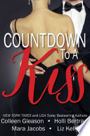 Countdown To A Kiss  A New Year s Eve Anthology