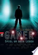 Gamer   Spiel um dein Leben