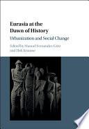 Eurasia at the Dawn of History