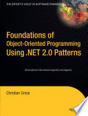 Foundations of Object Oriented Programming Using  NET 2 0 Patterns