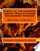 Survey of the Academic Library Role in Course Management Systems
