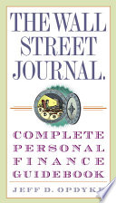 The Wall Street Journal  Complete Personal Finance Guidebook