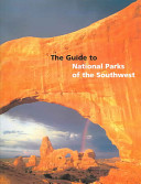 Guide to National Parks of the Southwest