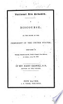 National Sin rebuked  A discourse  on the death of the President of the United States  i e  William H  Harrison   delivered in Trinity Church and St  Paul s Chapel  New Haven  on Sunday  April 18  1841