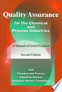 Quality Assurance for the Chemical and Process Industries Free download PDF and Read online