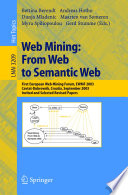 Web Mining: From Web to Semantic Web