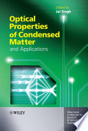 Optical Properties Of Condensed Matter And Applications : the basic concepts, with examples and applications,...