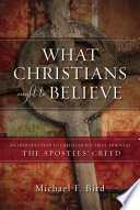 What Christians Ought to Believe