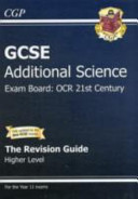 GCSE Additional Science OCR 21st Century Revision Guide   Higher  with Online Edition