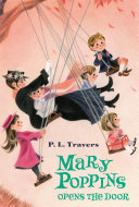 Mary Poppins Opens the Door Motion Picture Saving Mr Banks From