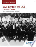 Access to History  Civil Rights in the USA 1865 1992 for OCR