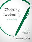 Choosing Leadership Book