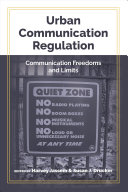 Urban Communication Regulation: Communication Freedoms and Limits