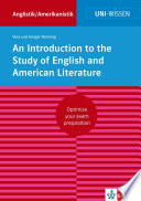 Uni Wissen An Introduction to the Study of English and American Literature  English Version