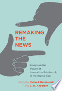 Remaking the News