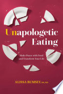 Unapologetic Eating Book PDF