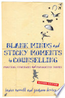 Blank Minds and Sticky Moments in Counselling