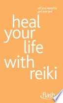 Heal Your Life With Reiki Flash