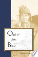 Out Of The Blue : of the war, the 1944 invasion of...